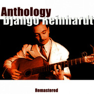 Django Reinhardt - Anthology (Remastered)