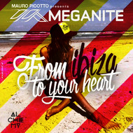Various Artists - Meganite: From Ibiza to Your Heart