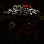 Colonel Jubilation P. Johnston & His Mystic Knights Band & Street Singers - Moldy Goldies