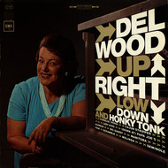Del Wood - Upright, Low Down and Honky Tonk