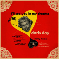 Doris Day with Paul Weston & His Orchestra - I'll See You In My Dreams  (Songs from the Warner Bros. Production)