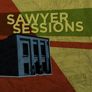 Various Artists - Sawyer Sessions: Season 2