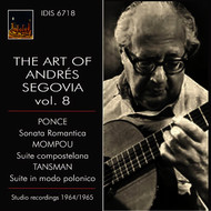 Andrés Segovia - The Art of Andrés Segovia, Vol. 8