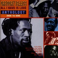 Gregory Isaacs - All I Have Is Love