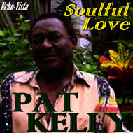 Pat Kelly - Soulful Love