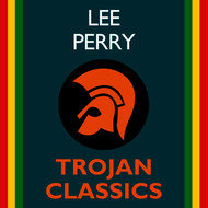 "Lee ""Scratch"" Perry - Trojan Classics"