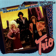 Dolly Parton, Linda Ronstadt & Emmylou Harris - Trio (Remastered)