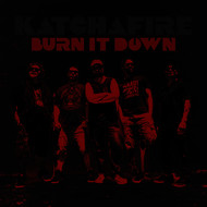 Katchafire - Burn It Down - single