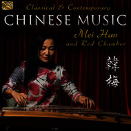 Red Chamber - Classical & Contemporary Chinese Music