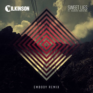 Wilkinson / Karen Harding - Sweet Lies (Embody Remix)