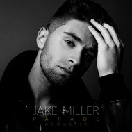 Jake Miller - Parade (Acoustic Version)