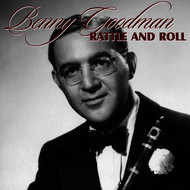 Benny Goodman - Rattle and Roll