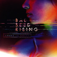 Bad Seed Rising - Awake In Color (Explicit)