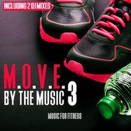 Various Artists - M.O.V.E. By the Music, Vol. 3 - Music for Fitness