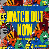 Various Artists - Watch Out Now, Vol. 1 - Selection of Dance Music