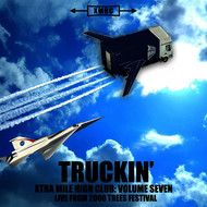 Various Artists - Xtra Mile High Club Vol. 7 - Truckin' (Live From 2000 Trees Festival)