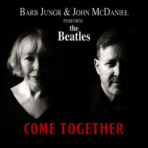 Come Together: Barb Jungr and John McDaniel Perform The Beatles