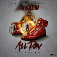 IAmDLOW - All Day (feat. Oh Boy Prince)