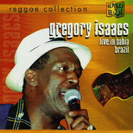 Gregory Isaacs - Live in Bahia Brazil - Reggae Collection