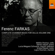 Miklós Perényi - Ferenc Farkas: Complete Chamber Music for Cello, Vol. 1