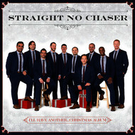 Straight No Chaser - All I Want For Christmas Is You