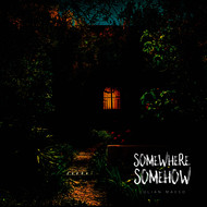 Julian Maeso - Somewhere Somehow