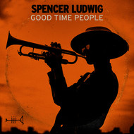 Spencer Ludwig - Good Time People