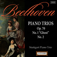 "Stuttgart Piano Trio - Beethoven: Piano Trios Op. 70, Nos. 1 ""Ghost"" and 2"