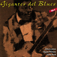 Elmore James - Gigantes del Blues Vol. 4