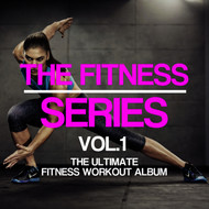 Various Artists - The Fitness Series, Vol. 1