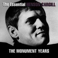 Henson Cargill - The Essential Henson Cargill - The Monument Years