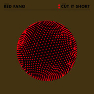 Red Fang - Cut It Short - Single