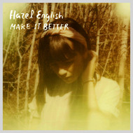 Hazel English - Make It Better