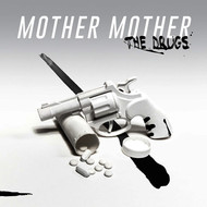 Mother Mother - The Drugs