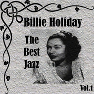 Billie Holiday - Billie Holiday - The Best Jazz, Vol. 1