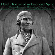 Camerata Romana, ORF Symphony Orchestra, Estonian State Symphony Orchestra, Slovak Philharmonic Orchestra - Haydn:Texture of an Emotional Spirit