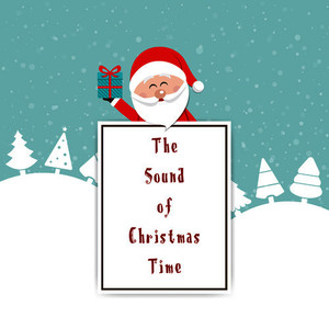 The Sound of Christmas Time
