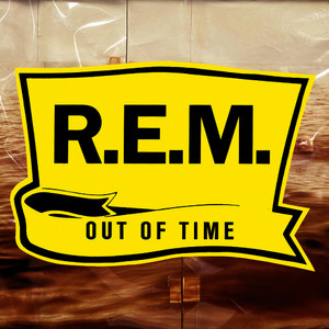 Out Of Time (25th Anniversary Edition [Explicit])