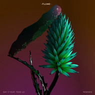 Flume - Say It Feat. Tove Lo (Remixes) (Explicit)