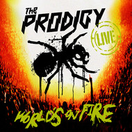 The Prodigy - World's on Fire (Live)