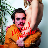 Mikhael Paskalev - What's Life Without Losers