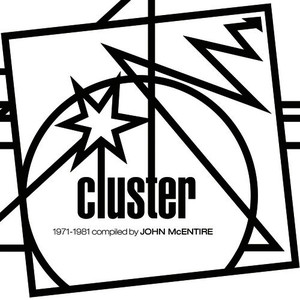 Kollektion 06: Cluster 1971-1981 (Compiled by John McEntire)