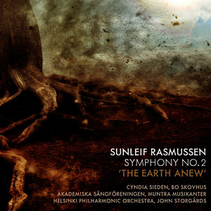 "Sunleif Rasmussen: Symphony No. 2 ""The Earth Anew"""