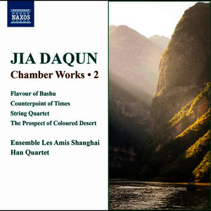 Daqun Jia: Chamber Works, Vol. 2
