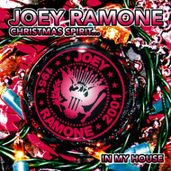 Joey Ramone - Christmas Spirit...In My House
