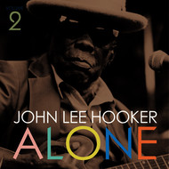 John Lee Hooker - Alone, Vol. 2