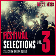 Various Artists - Festival Selections, Vol. 3 - Selection of EDM Tunes