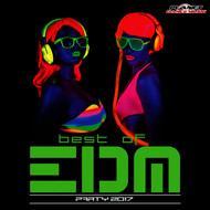 Various Artists - Best of EDM Party 2017