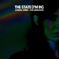 Josefin Öhrn + The Liberation - The State (I'm In)