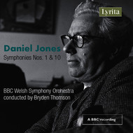 BBC Welsh Symphony Orchestra, Daniel Jones & Bryden Thomson - Jones: Symphonies Nos. 1 & 10